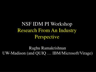 NSF IDM PI Workshop Research From An Industry Perspective