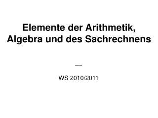 Elemente der Arithmetik, Algebra und des Sachrechnens