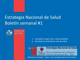 Estrategia Nacional de Salud Bolet�n semanal #1