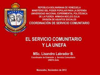EL SERVICIO COMUNITARIO  Y LA UNEFA