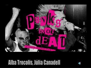 Alba Trocolis, Júlia Canadell