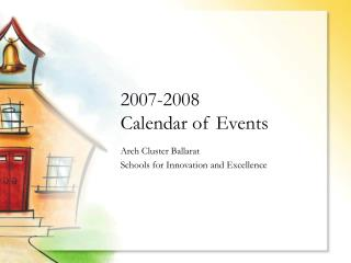 2007-2008  Calendar of Events