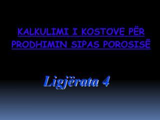 Ligj�rata  4