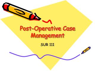Post-Operative Case Management
