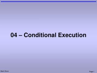 04 – Conditional Execution