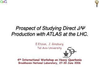 Prospect of Studying Direct J/ Ψ  Production with ATLAS at the LHC.