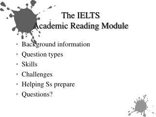 The IELTS  Academic Reading Module