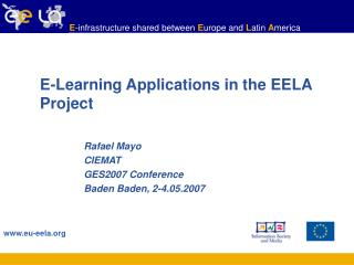 E-Learning Applications in the EELA Project
