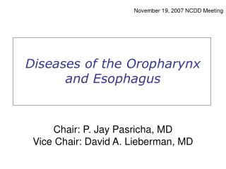 Diseases of the Oropharynx and Esophagus