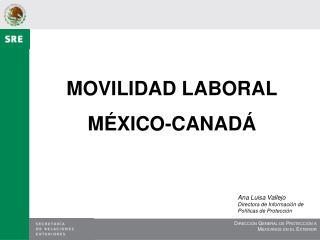 MOVILIDAD LABORAL M�XICO-CANAD�