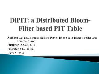 DiPIT :  a Distributed Bloom-Filter based PIT Table