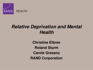 Relative Deprivation and Mental Health