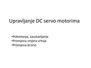 Upravljanje DC  servo  motorima