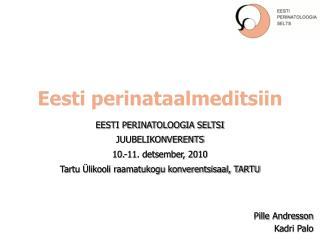 Eesti perinataalmeditsiin
