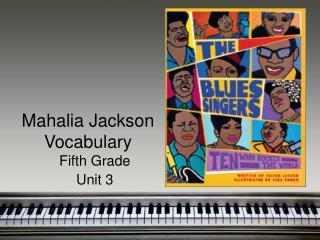 Mahalia Jackson Vocabulary