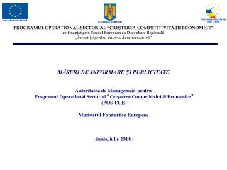 MĂSURI DE INFORMARE ŞI PUBLICITATE Autoritatea de Management pentru