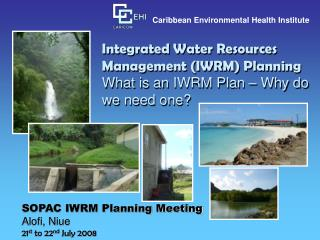 Integrated Water Resources Management IWRM Planning What is an IWRM Plan   Why do we need one