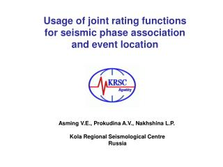 Usage of joint rating functions for seismic phase association and event location