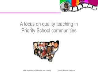 A focus on quality teaching in  Priority School communities