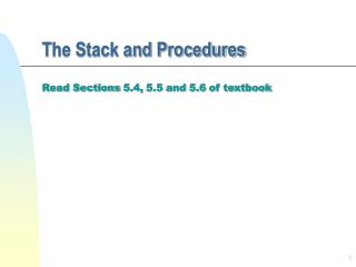 The Stack and Procedures