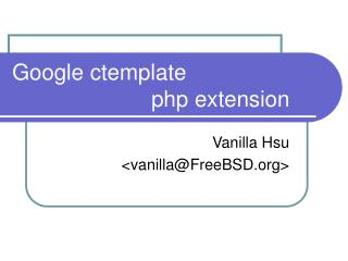 Google ctemplate  				php extension