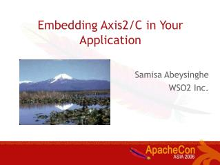 Embedding Axis2/C in Your Application