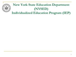 New York State Education Department NYSED   Individualized Education Program IEP