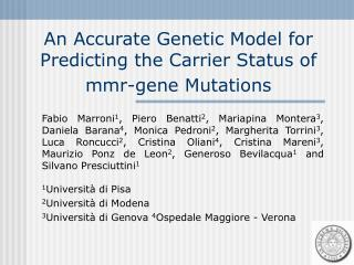 An Accurate Genetic Model for Predicting the Carrier Status of mmr-gene Mutations