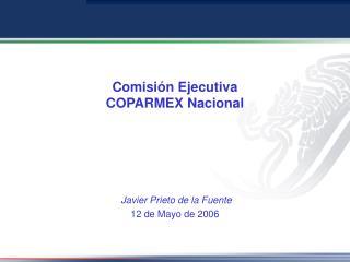 Comisión Ejecutiva  COPARMEX Nacional