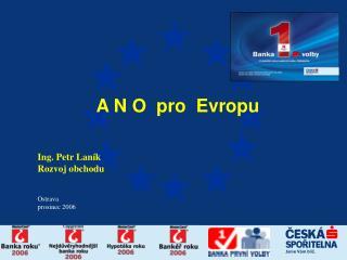 A N O  pro  Evropu