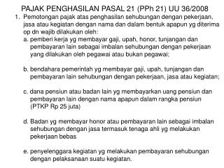 PAJAK PENGHASILAN PASAL 21 (PPh 21) UU 36/2008