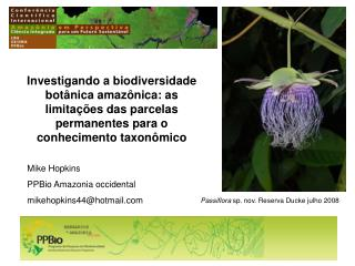 Mike Hopkins PPBio Amazonia occidental mikehopkins44@hotmail