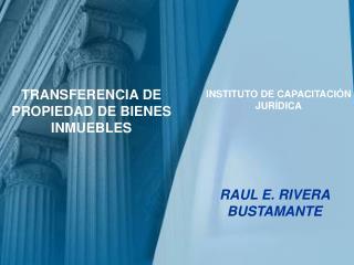 TRANSFERENCIA DE PROPIEDAD DE BIENES INMUEBLES