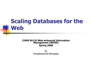 Scaling Databases for the Web