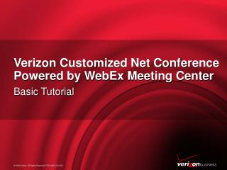 Verizon Customized Net Conference Powered by WebEx Meeting Center