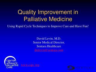 Quality Improvement in  Palliative Medicine