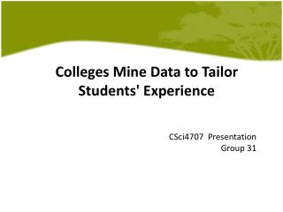 Colleges Mine Data to Tailor Students' Experience