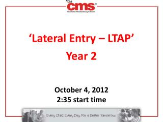 'Lateral Entry – LTAP' Year 2