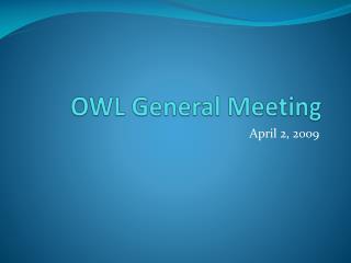 OWL General Meeting