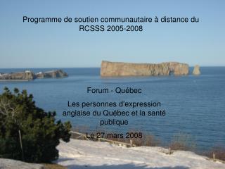 Programme de soutien communautaire à distance du RCSSS 2005-2008