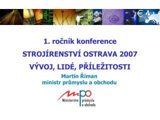 Martin Říman ministr průmyslu a obchodu