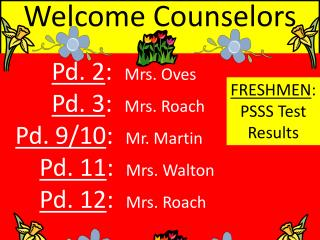 Welcome Counselors