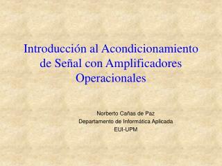 Introducción al Acondicionamiento de Señal con Amplificadores Operacionales
