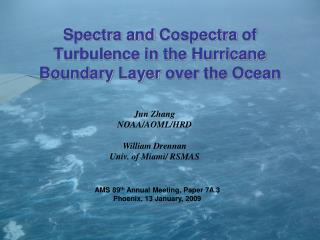 Spectra and  Cospectra  of Turbulence in the Hurricane Boundary Layer  over the Ocean