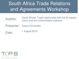 South Africa Trade Relations and Agreements Workshop