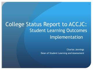 College Status Report to ACCJC: Student Learning Outcomes Implementation
