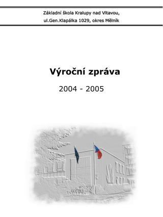 Základní škola Kralupy nad Vltavou,  ul.Gen.Klapálka 1029, okres Mělník