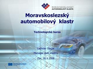 Moravskoslezský automobilový  klastr Technologická burza
