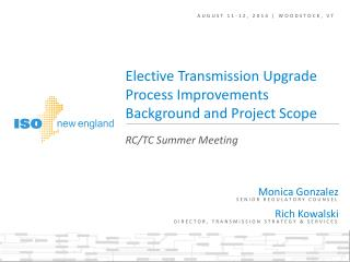 Elective Transmission Upgrade Process Improvements Background and Project Scope