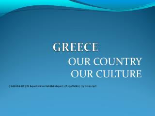 ? UR COUNTRY OUR CULTURE